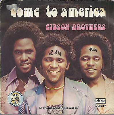 COME TO AMERICA  vocal - instrumental disco version =# GIBSON BROTHERS