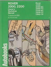 Rover 2000,2200 Owners Workshop Manual Autobook