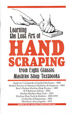 Learning the Lost Art of Hand Scraping, from 8 Classic Machine Shop Textbooks