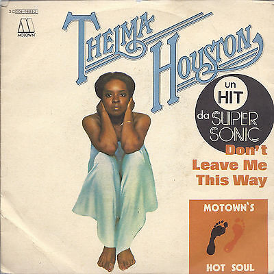Don't Leave Me This Way - Today Will Soon Be Yesterday # Thelma Houston