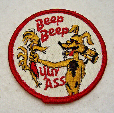 HUMOROUS PATCH ~ Roadrunner & Coyote, Beep Beep Yur Ass!, 3 Inches, Sew on