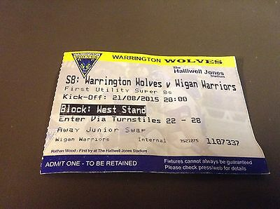 Warrington v Wigan ticket stub 21/8/15