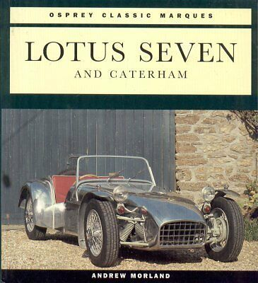 Lotus Caterham Westfield 7 Seven 1957-1994 Development & Production History Book
