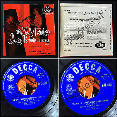 WALLY FAWKES SANDY BROWN QUINTET NO.1 Bodger's blues UK DECCA EP DFE.6378 Jazz