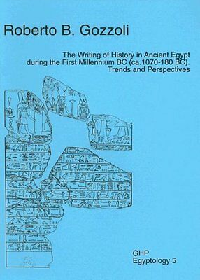 USED (VG) The Writing of History in Ancient Egypt During the First Millennium BC