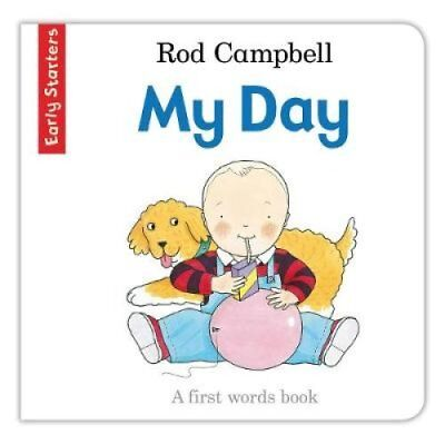 My Day A First Words Book by Rod Campbell 9781447243137 (Board book, 2014)