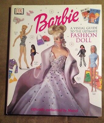 Barbie: Visual Guide to the Ultimate Fashion Doll book