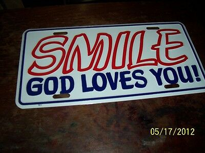 I Love Smile,god Loves You! Metal Moulded License Plate,made In Usa.
