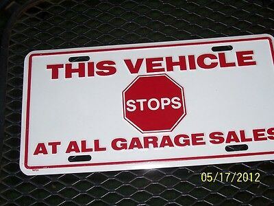 I Love This Vehice Stops At All Garage Sales,metl License Plates,made In Usa.