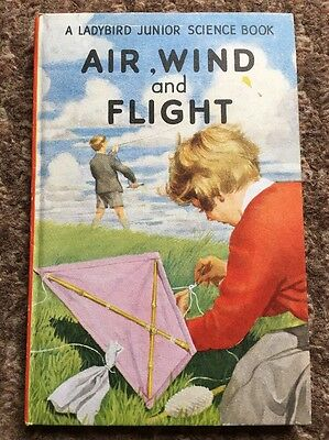 A Ladybird Junior Science Book - Air, Wind And Flight - Series 621