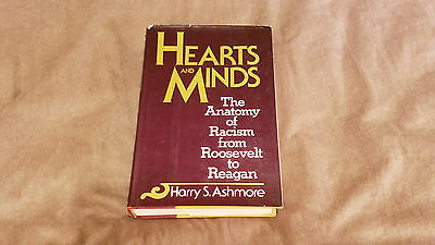 HEARTS & MINDS: Anatomy of Racism from Roosevelt to Reagan - Ashmore