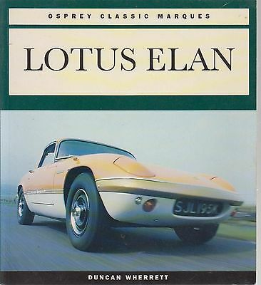 Lotus Elan S1 S2 S3 S4 Plus 2 M100  1962 - 1992 Design & Production History Book