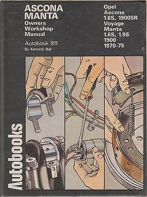 Opel Manta A Coupe 1600 & 1900 ( 1970 - 1975 ) Owners Workshop Manual
