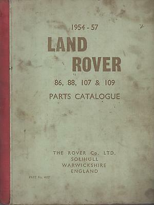 """Land Rover Series 1 86"""" 88"""" 107"""" 109"""" Orig.1954-57 Factory Spare Parts Catalogue"""
