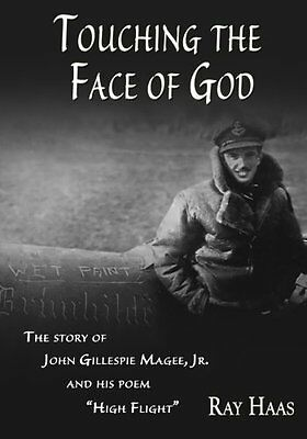 "Touching the Face of God: The Story of John Gillespie Magee, Jr. and his poem ""H"