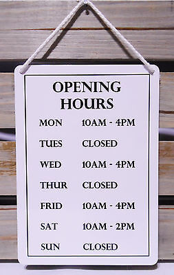 CUSTOM OPENING HOURS SIGN 18CM by 12.7CM RETAIL/SHOP/BUSINESS WINDOW SIGN