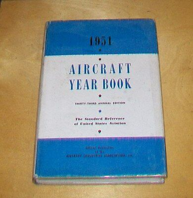 AIRCRAFT YEAR BOOK 1951. 33rd EDITION. UNITED STATES AVIATION STANDARD REFERENCE