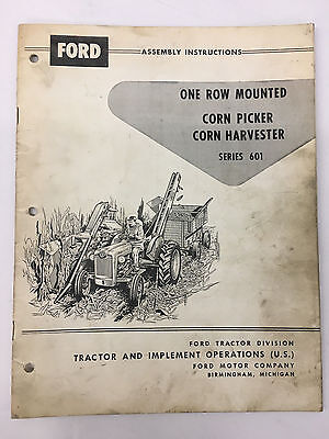 Ford Tractor Series 601 One Row Mounted Corn Harvester Assembly Instructions