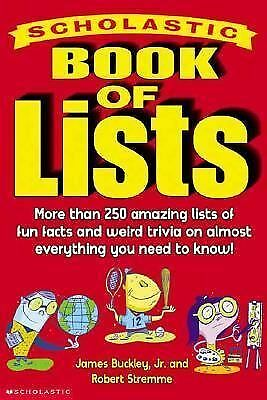 Scholastic Book of Lists by Robert Stremme and James, Jr. Buckley