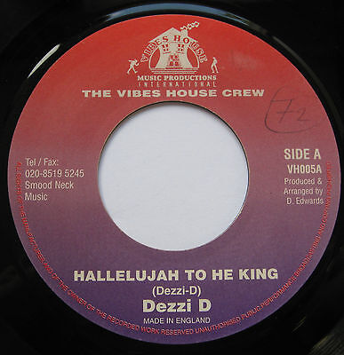 CLASSIC UK ROOTS Dezzi D Hallelujah To The King UK Vibes House 45 ROCK ON RIDDIM