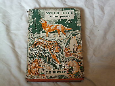 WILD LIFE IN THE JUNGLE by C.B.RUTLEY, GIRL GUIDES, BROWNIES, 1943, RARE, WW2