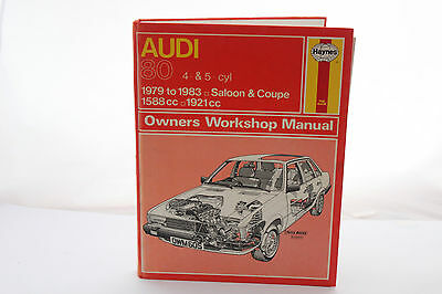 AUDI 80 4 & 5 cyl 1979 to 1983 Saloon & Coupe  Haynes Owners Workshop Manual.