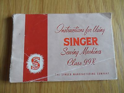 Instruction Booklet for Singer Sewing Machine Class 99k
