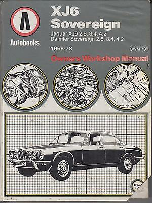 Jaguar Xj6 Si Sii 2.8 3.4 4.2 Saloon & Coupe 1968 - 1978 Owners Workshop Manual