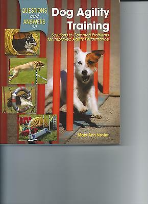 Dog Book QUESTION & ANSWERS ON DOG AGILITY TRAINING Nester SCFE 2007 GREAT BOOK