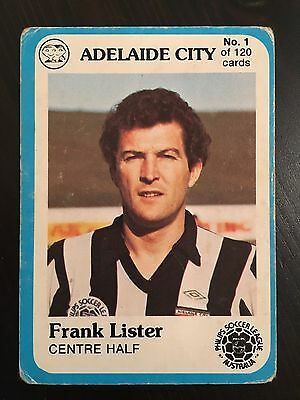 1978 Scanlens #1 Frank Lister Adelaide City  Philips Soccer League Football Card