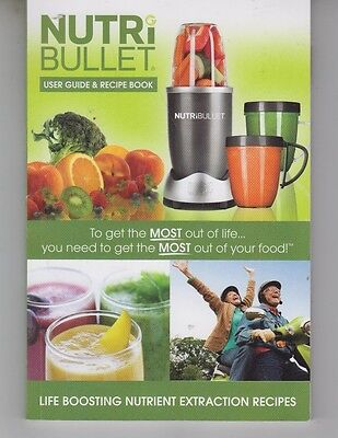 Nutri Bullet: User Guide & Recipe Book - Nutribullet - Lile New - Paperback