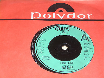 "Fatback I Like Girls b/w Get Out On The Dance Floor 7"" Vinyl Single Spring 1978"