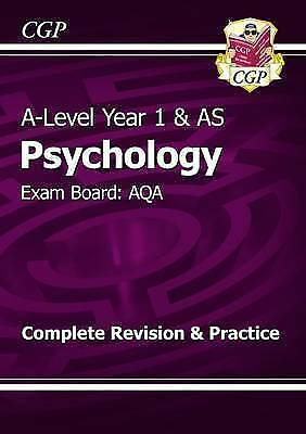 New A-Level Psychology: AQA Yr 1 & AS Complete Revision & Practice CGP RRP 10.99