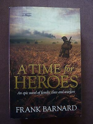 A Time for Heroes by Frank Barnard (Paperback, 2012)