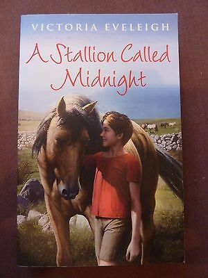 A Stallion Called Midnight by Victoria Eveleigh (Paperback, 2012)