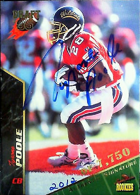 Tyrone Poole Autographed  1995 Signature Rookies Card No. 58