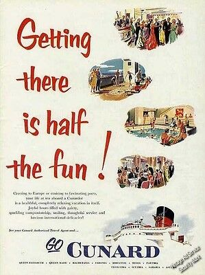 """Cunard Lines """"Getting There Is Half The Fun"""" Ad   1953"""