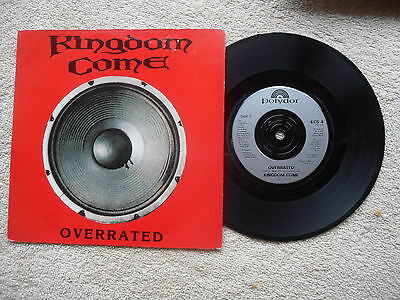 "KINGDOM COME OVERRATED POLYDOR RECORDS 7"" VINYL SINGLE in PICTURE SLEEVE"