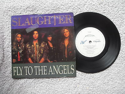 "SLAUGHTER FLY TO THE ANGELS CHRYSALIS RECORDS 7"" VINYL SINGLE in PICTURE SLEEVE"