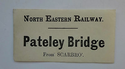 North Eastern Railway (Ner) Luggage Label From Scarbro' To Pateley Bridge