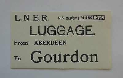 London & North Eastern Railway (Lner) Luggage Label From Aberdeen To Gourdon