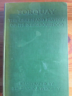 Vintage Book TORQUAY The Charm and History of its Neighbourhood 1920