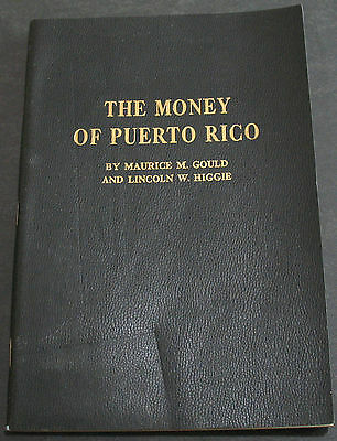 1962 Catalog Of The Money Of Puerto Rico By Gould & Higgie Scarce