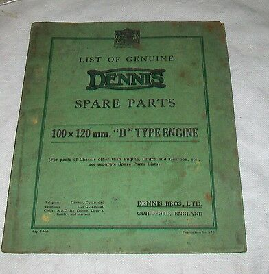 """DENNIS 100x120mm """"D"""" TYPE ENGINE SPARE PARTS LIST ILLUSTRATED. MAY 1940 PUB 97C"""
