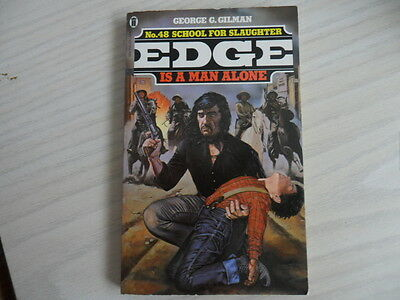 Edge No 48 - School for Slaughter - George G Gilman
