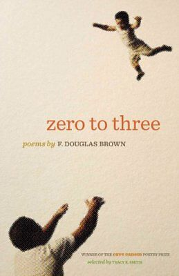 Zero to Three by Douglas F. Brown 9780820347271 (Paperback, 2014)