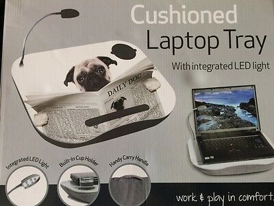 Cushioned Pug Laptop Tray With Integrated LED Light Cup Holder Carry Handle