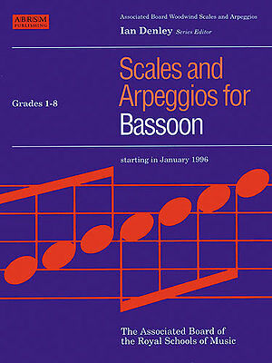 ABRSM Scales And Arpeggios For Bassoon Grades 1-8 - Ian Denly