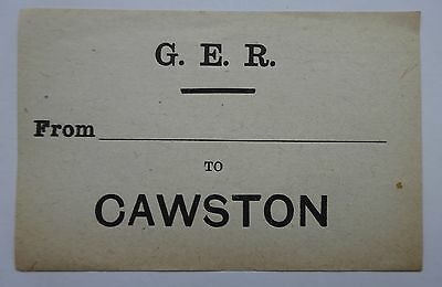 Great Eastern Railway (Ger) Luggage Label From ......... To Cawston