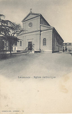 SWITZERLAND 1900  postc. LAUSANNE EGLISE CATHOLIQUE  stamped to ITALY